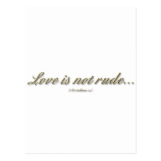 Love is not rude 1 Corinthians 13 Post Cards