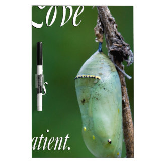 love is patient dry erase board