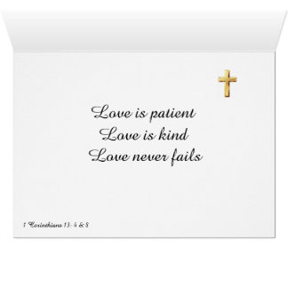 Love is patient,  Love is kind, Love never fails Card