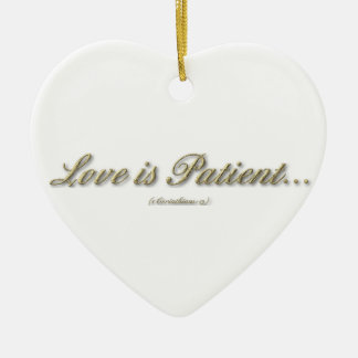 Love is Patient, Love is Kind Ornament