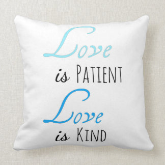 Love Is Patient, Love Is Kind Pillow