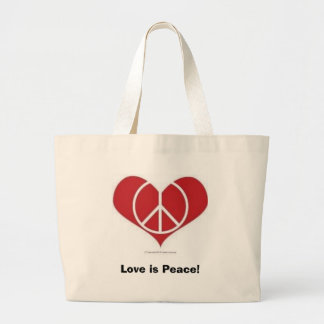 Love is Peace!  Tote Bag