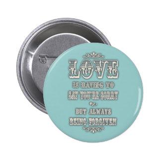 Love is Saying Pin