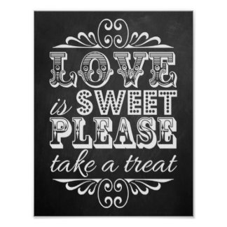 Love Is Sweet - Chalkboard Wedding Sign Poster