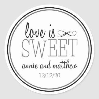 Love Is Sweet Labels (Black / Gray) Round Sticker