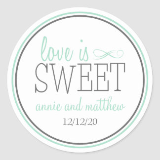Love Is Sweet Labels (Green / Gray) Round Sticker