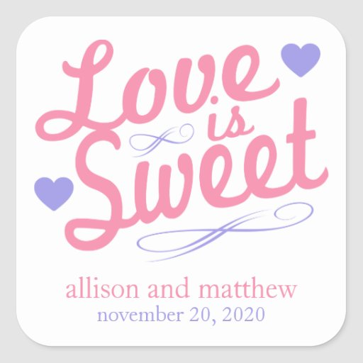 Love Is Sweet Old Fashioined Label (Pink / Violet) Square Stickers