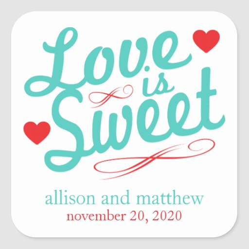 Love Is Sweet Old Fashioined Labels (Teal / Red) Square Sticker