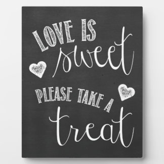 Love is Sweet, Please Take a Treat Wedding Sign Plaque