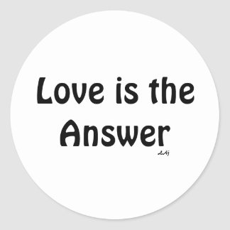 Love is the Answer Black on White Round Sticker