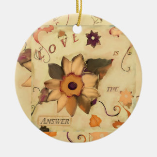 Love is the Answer Ceramic Ornament