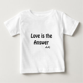 Love  is the Answer Infant  T-Shirt