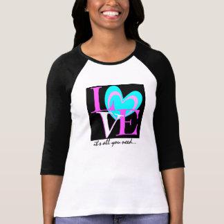 LOVE it's all you need... pink aqua black w/ heart T-Shirt