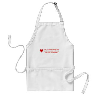 love-its-the-same-miserable-game-whether-you-are standard apron
