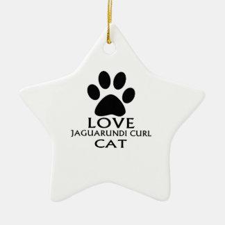 LOVE JAGUARUNDI CURL CAT DESIGNS CERAMIC ORNAMENT