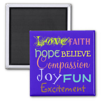 love, joy, faith, believe Affirmation/DIY Colors Magnet
