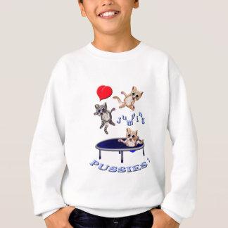 love jumping pussies sweatshirt