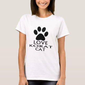 LOVE KORAT CAT DESIGNS T-Shirt