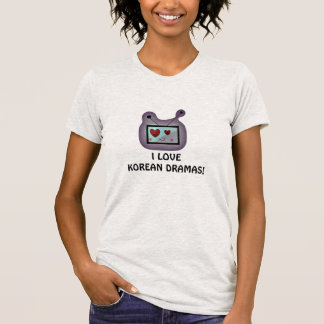 Love Korean Dramas! T-Shirt