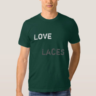 Love Laces T-shirts