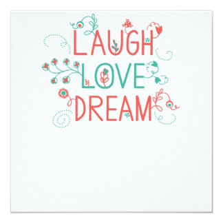 Love Laugh Dream Invitation