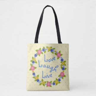 Love Laugh Live Colorful Flower Wreath Tote Bag