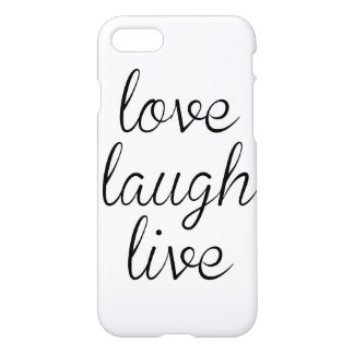 Love Laugh Live iPhone 7 Case Glossy