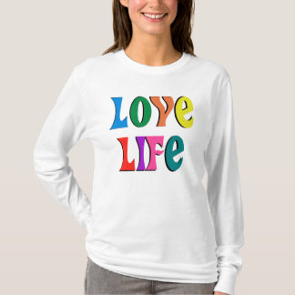 LOVE LIFE! customisable christian message T-Shirt