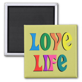 LOVE LIFE! customizable christian message Square Magnet