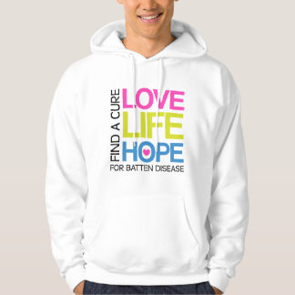 Love Life Hope - find a cure for Batten disease Hoodie