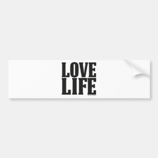 'Love Life' Inspiring & Motivating Products (B&W) Bumper Sticker