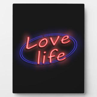 Love life. plaque