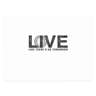 LOVE LIKE THERES NO TOMORROW.ai Postcard