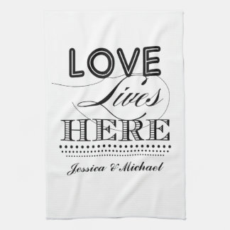 Love Lives Here Tea Towel