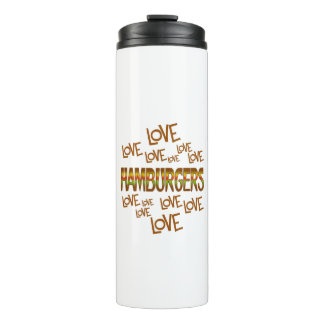 Love Love Hamburgers Thermal Tumbler