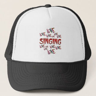 Love Love Singing Trucker Hat