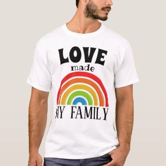 Love Made My Family - Foster Care - Parent Gift T-Shirt