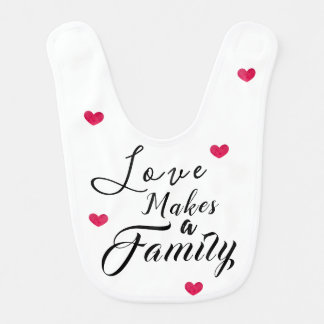 Love Makes a Family - Foster Care Adoption Bib