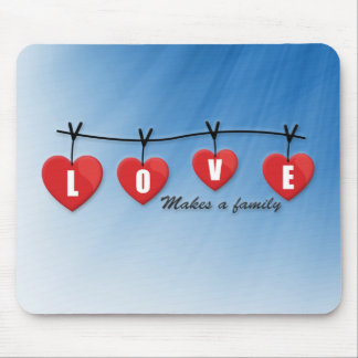 Love Makes a Family - Hearts Mouse Pad