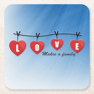 Love Makes a Family - Hearts Square Paper Coaster