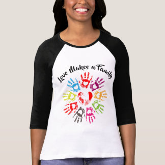 Love Makes a Family - Parenting Adoption Foster T-Shirt