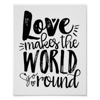 Love Makes the World Go Round Quote Art Print