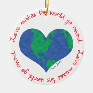 Love Makes the World Go Round Round Ceramic Decoration