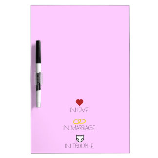 Love, Marriage and Trouble Zh51b Dry Erase Board