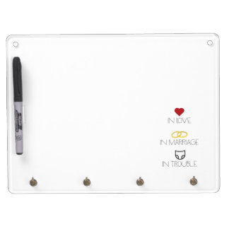 Love, Marriage and Trouble Zh51b Dry Erase Board With Key Ring Holder