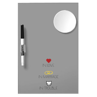 Love, Marriage and Trouble Zh51b Dry Erase Board With Mirror