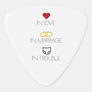 Love, Marriage and Trouble Zh51b Guitar Pick