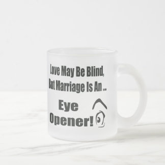 Love May Be Blind T-shirts Gifts Frosted Glass Mug