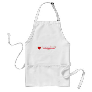 love-may-conquer-all-but-its-shelf-life-is-only standard apron