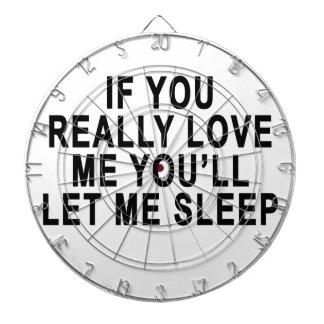 Love me and let me sleep tees.png dartboard